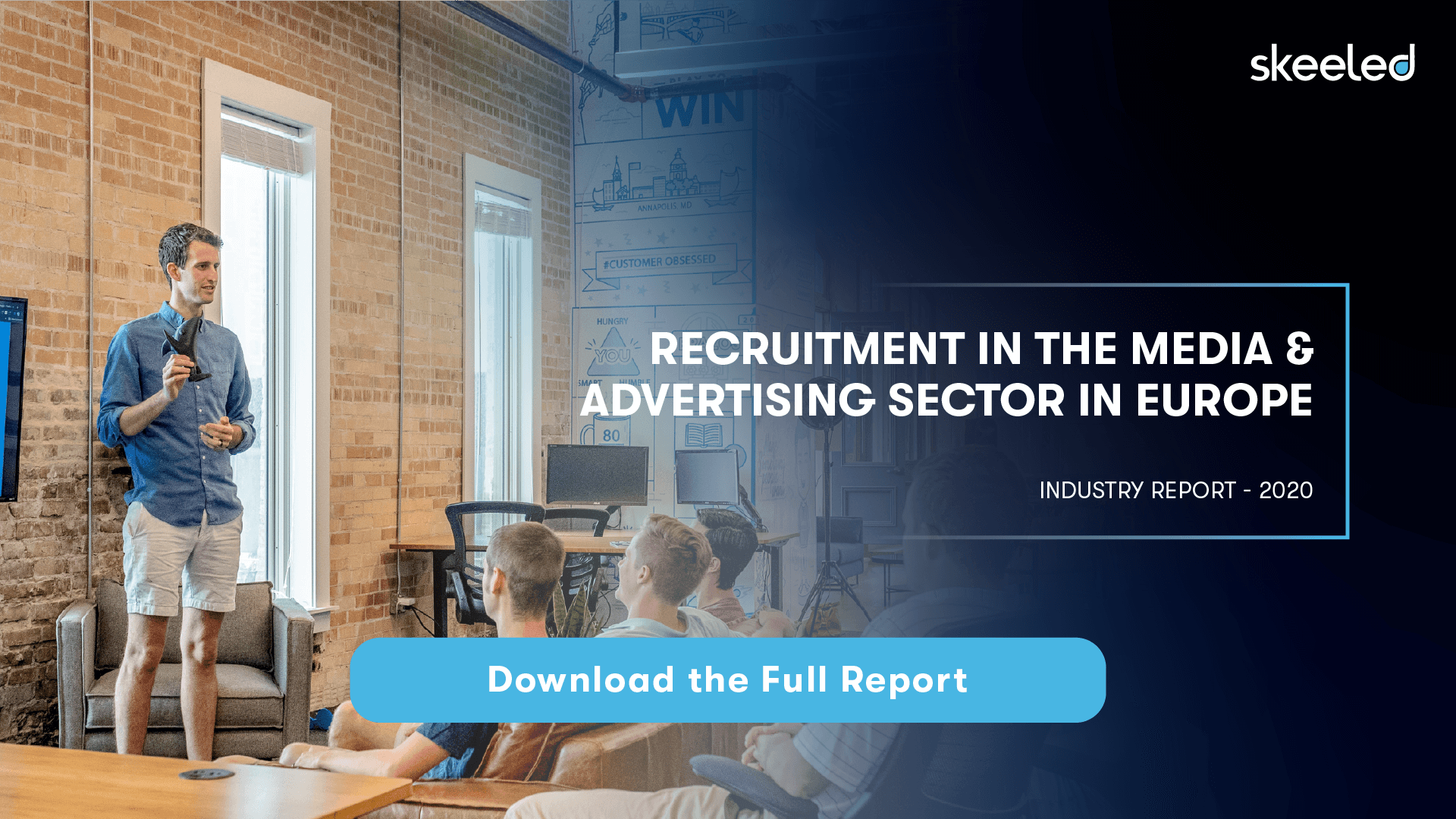 Industry Report: Recruitment in the Media & Advertising Sector in Europe